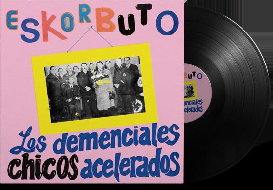 Eskorbuto - Los Demenciales Chicos Acelerados (1987) vinilo