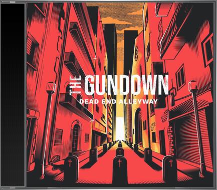 The Gundown - Dead End Alleyway (2021) cd
